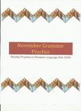 Weekly Grammar Practice for November