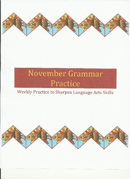 Weekly Grammar Practice for November