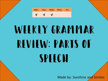 Weekly Grammar Warm-Up Review: Parts of Speech
