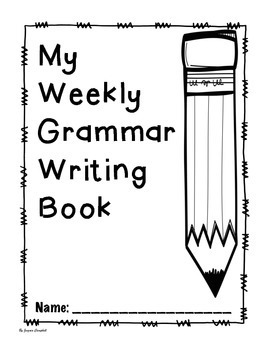 Weekly Grammar Writing - ONE WEEK FREEBIE!