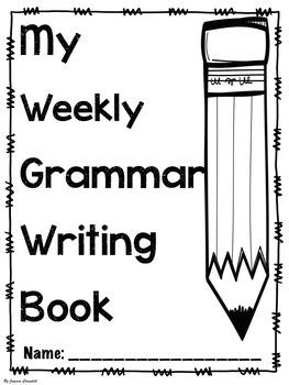 Weekly Grammar Writing - Sentences