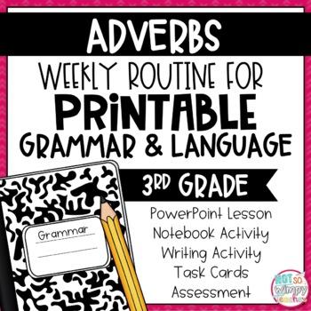 Weekly Grammar and Language Activities: Adverbs