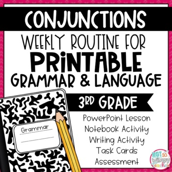 Weekly Grammar and Language Activities: Conjunctions