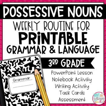 Weekly Grammar and Language Activities: Possessive Nouns