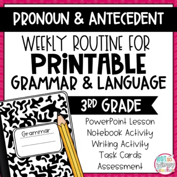 Weekly Grammar and Language Activities: Pronoun & Antecedent Agreement