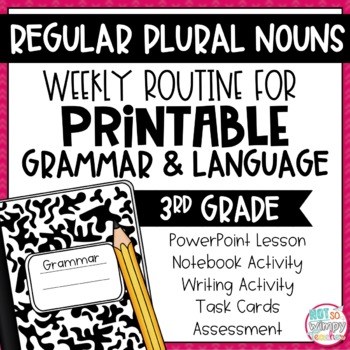 Weekly Grammar and Language Activities: Regular Plural Nouns