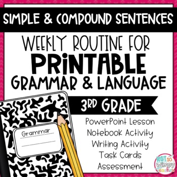 Weekly Grammar and Language Activities: Simple & Compound Sentences