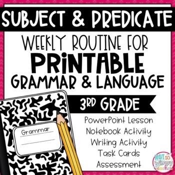 Weekly Grammar and Language Activities: Subject & Predicate