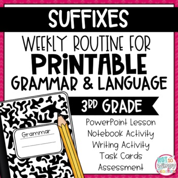 Weekly Grammar and Language Activities: Suffixes