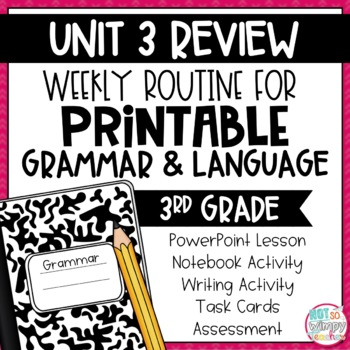 Weekly Grammar and Language Activities: Unit Three Review