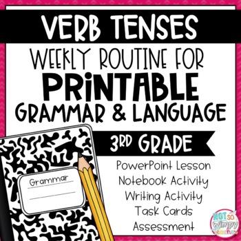 Weekly Grammar and Language Activities: Verb Tenses