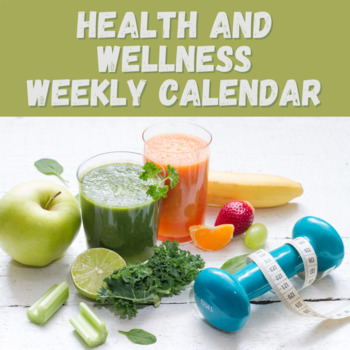 Weekly Health and Wellness Calendar