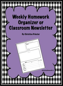 Weekly Homework Organizer or Classroom Newsletter