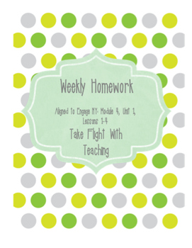 Weekly Homework Packet: Grade 4-Engage NY Aligned- Module 4, Unit 1, Lessons 1-4