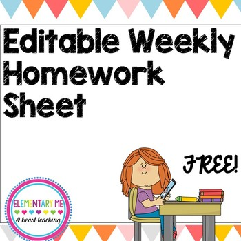 Weekly Homework Sheet- EDITABLE- 2 Formats - Hand Fill in or Word