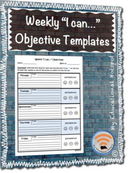 """Weekly """"I can..."""" Objectives Differentiated Template"""