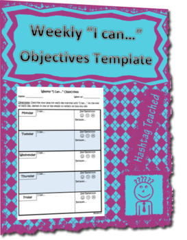 """Weekly """"I can..."""" Objectives Template"""