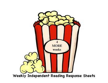 Weekly Independent Reading Response Sheets - 4 Weeks Popcorn Theme