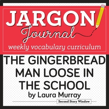 The Gingerbread Man Loose in the School Vocabulary
