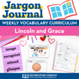 Lincoln and Grace Vocabulary