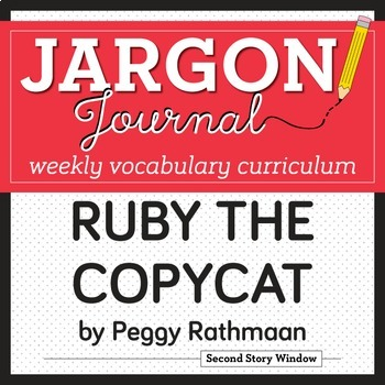 Ruby The Copycat Vocabulary By Second Story Window Tpt