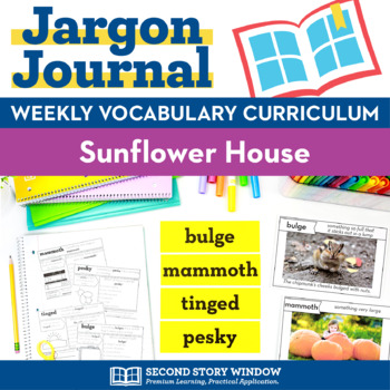 Sunflower House Vocabulary