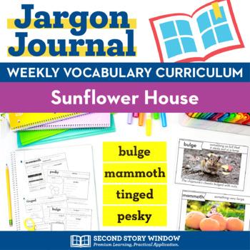 Sunflower House Vocabulary