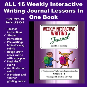 Weekly Interactive Writing Journal - All 16 Weekly Lessons Bundled Into One Book