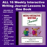 Interactive Weekly Writing Journal Lessons 1-16, All Bundl