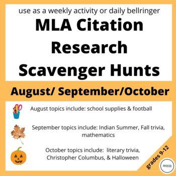 Weekly Internet Scavenger Hunts for MLA (August, September, October)