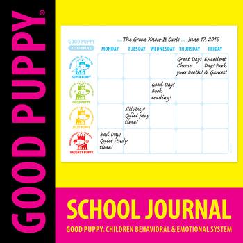 Behavior Journal . School . Child Behavioral & Emotional Tools by GOOD PUPPY