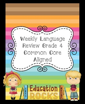 Weekly Language Grade 4 Common Core Aligned