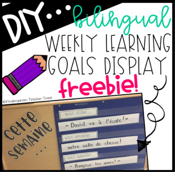 Weekly Learning Goals Display FREEBIE (Bilingual)