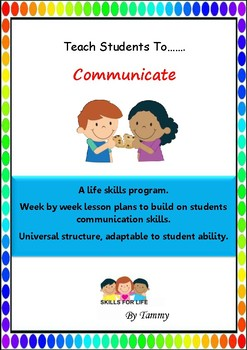 Weekly Life Skills program to teach students communication skills