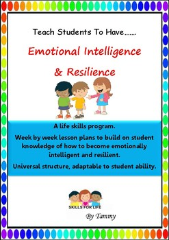 Weekly Life skills program to teach Emotional Intelligence and Resilience
