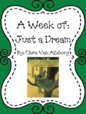 Weekly Literacy Unit: Just A Dream