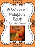 Weekly Literacy Unit: Pumpkin Soup