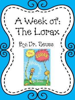 Weekly Literacy Unit: The Lorax