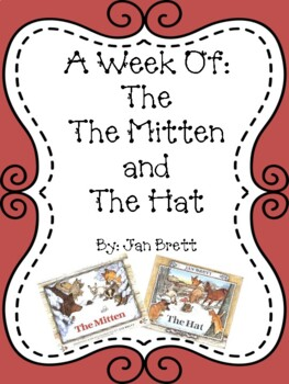 Weekly Literacy Unit: The Mitten and The Hat by Jan Brett