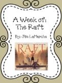 Weekly Literacy Unit: The Raft
