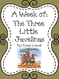 Weekly Literacy Unit: The Three Little Javelinas