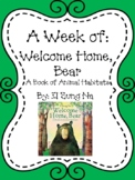 Weekly Literacy Unit: Welcome Home, Bear, A Book of Animal