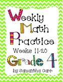 Grade 4 - Weekly Math Common Core: Weeks 11-20!