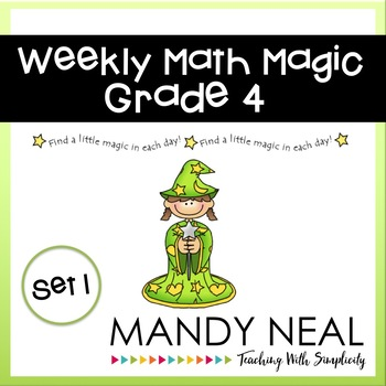 Weekly Math Magic - Fourth Grade, Set 1 (CCSS aligned)