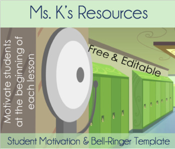Weekly Motivation & Bell-Ringer Template