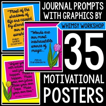 Weekly Motivational Posters with Whimsy Workshop Graphics!  Grades 5-12!