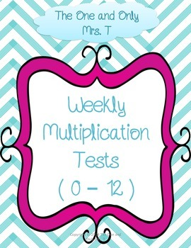 Weekly Multiplication Tests 0 - 12 Fact Fluency
