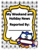 Weekly Narrative Writing - Weekend News and Holiday News