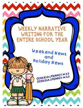 Weekly Narrative Writing - Weekend News and Holiday News
