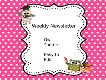 Weekly Newsletter - Owl Themed & Easy to Edit